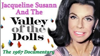 """""""Jacqueline Susann & The Valley Of The Dolls"""" 1967 Documentary"""