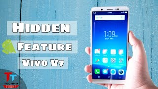 5 Hidden Features Of Vivo V7 - You Should Know ! ( 2017 )