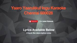 Yaarukkum Sollama Karaoke All in All Azhagu Raja Karaoke