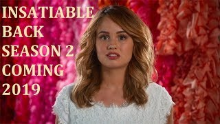 Insatiable: Season 2 is coming in 2019