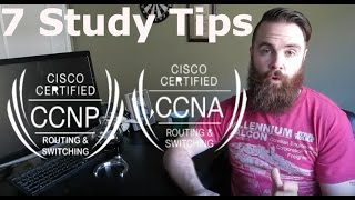 7 CCNA CCNP Study Tips for the New Year - 2017!!