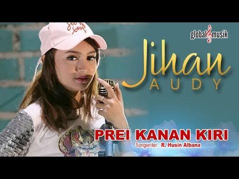 Xxx Mp4 Jihan Audy Prei Kanan Kiri Official Music Video 3gp Sex