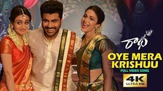 Oye Mera Krishu HD Full Video Song | Radha | Sharwanand | LavanyaTripathi | Aksha