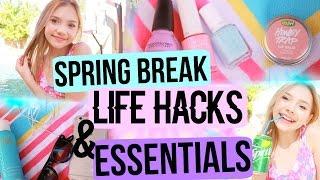 Spring Break Life Hacks! + Essentials!
