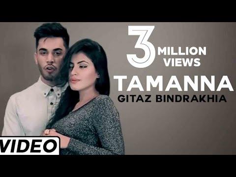 Xxx Mp4 Tamanna Song By Gitaz Bindrakhia Feat Muzical Doctorz Hit Punjabi Song 3gp Sex