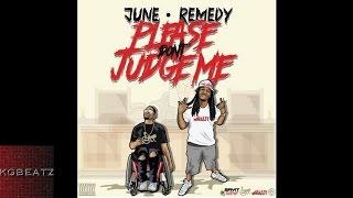 June x Remedy - Trust Nobody [Prod. By JuneOnnaBeat, Remedy] [New 2016]