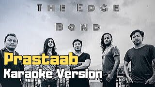 Prastaab - The Edge Band (Karaoke Version)