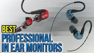 10 Best Professional In Ear Monitors 2017