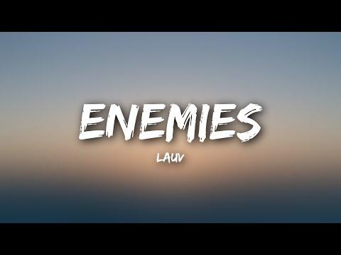 Lauv - Enemies (Lyrics)