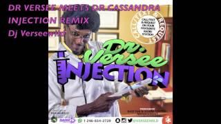 DR VERSEE MEETS DR CASSANDRA - INJECTION REMIX (DJ VERSEEWILD)