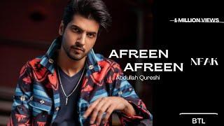 Afreen afreen by Abdullah Qureshi Original song Nusrat fateh ali khan