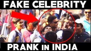 Fake Celebrity Prank In India   TamashaBera