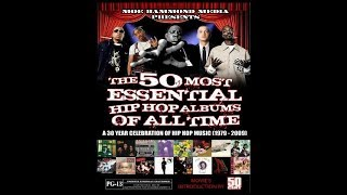The 50 Most Essential Hip Hop Albums (The Movie)