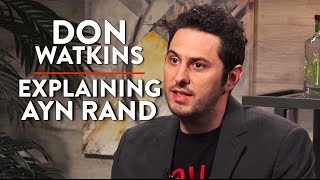 Ayn Rand's Objectivism and the Role of Government (Don Watkins Pt. 2)