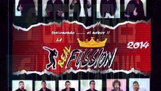 LA REAL FUSSION  ft  LOS REYES LOCOS   HOY SALI CON TU MUJER