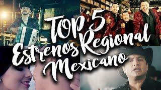 top 5 musica regional mexicana banda lo mas nuevo 15 noviembre  15 diciembre 2016