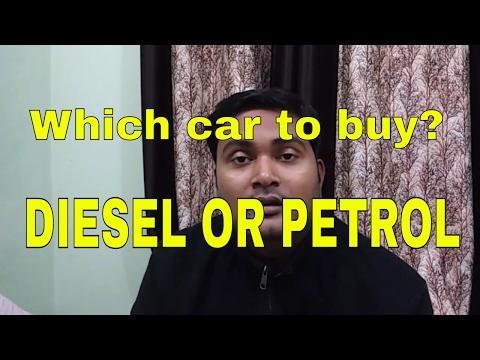 Which car to buy DIESEL OR PETROL     DESI DRIVING SCHOOL