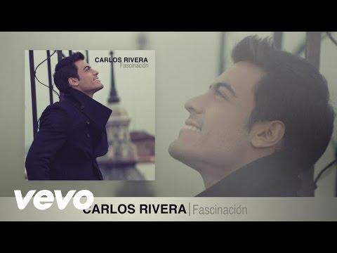 Carlos Rivera Fascinación Audio