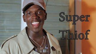 Dudu fait des videos - Super thiof