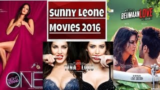 Sunny Leone's Upcoming Hot And WILD Movies - Checkout