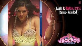 KABHI JO BADAL BARSE (REMIX) RICHI RICH  | JACKPOT