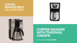 Coffee Makers With Thermal Carafe // Coffee Makers Best Sellers Best Sellers
