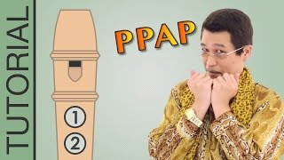 Pen Pineapple Apple Pen (PPAP) - Recorder Notes Tutorial