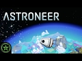 Let's Play - Astroneer