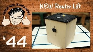 SNW44- Build your own FEATURE LOADED router lift- also works as a mini router table!