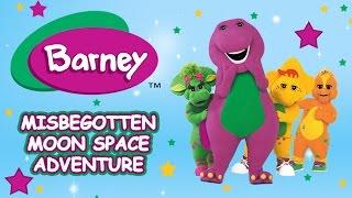 Barney Full Episode:  The Misbegotten Moon Space Adventure