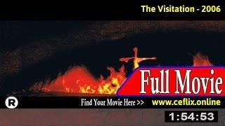 Watch: The Visitation (2006) Full Movie Online
