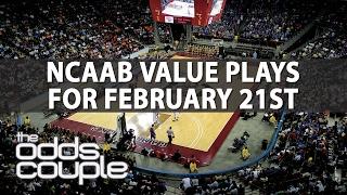 NCAA Basketball Picks | The Odds Couple | Tuesday, February 21