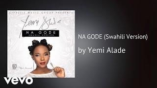 Yemi Alade - NA GODE (Swahili Version) (AUDIO)