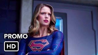 Supergirl 2x18 Promo #2