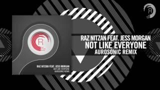 Raz Nitzan feat. Jess Morgan - Not Like Everyone (Aurosonic Remix) RNM