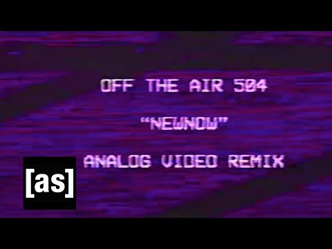 Xxx Mp4 NEWNOW Analog Video Remix Off The Air Adult Swim 3gp Sex