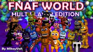 FNAF World - Multiplayer Edition (Official)
