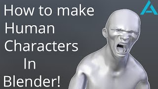 How to make Human Characters in Blender! EASY and FAST!