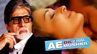 Bachchan Family REACTS To Aishwarya-Ranbir's HOT Scenes In Ae Dil Hai Mushkil