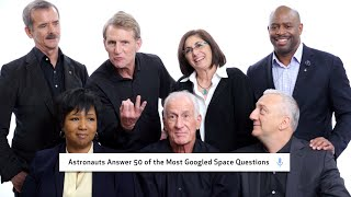 Astronauts Answer 50 of the Most Googled Space Questions | WIRED