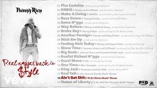 Philthy Rich - Ain't Got Shit (Audio) ft. RJ, Hitman Beatz