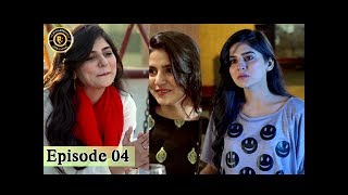 Teri Raza Episode - 04 - 25th July 2017 - Sanam Baloch & Shehroz Sabzwari - Top Pakistani Drama
