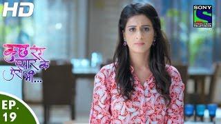 Kuch Rang Pyar Ke Aise Bhi - कुछ रंग प्यार के ऐसे भी - Episode 19 - 24th March, 2016