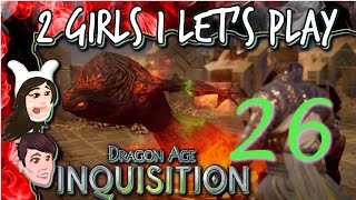 DRAGON AGE INQUISITION 2 Girls 1 Let's Play Part 26: Blood