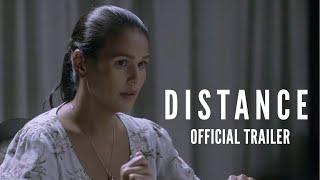 DISTANCE (2018) Official Full Trailer | Iza Calzado, Therese Malvar, Nonie Buencamino