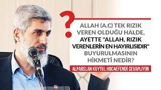 """Allah (a.c) tek rızık veren olduğu halde, ayette """"Allah rızık verenlerin en hayırlısıdır...?"""