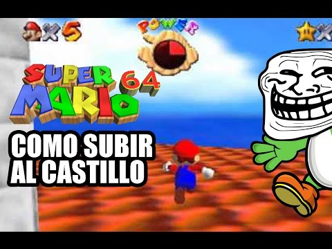 Mario 64 Tutorial Como subir Al Techo Del Castillo Descarga