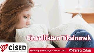 Cinsellikten Tiksinmek - Terapi Odası