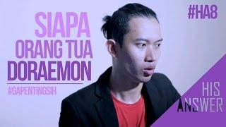 SIAPA ORANG TUA DORAEMON ? on His Answer [#gapentingsih]