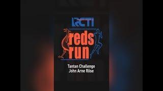 #RCTIRedsRun - Tantan Challenge John Arne Riise